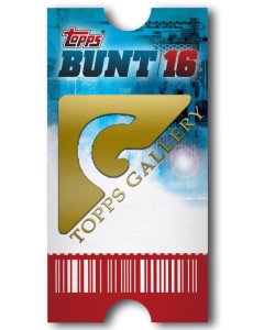 Topps Bunt Ticket